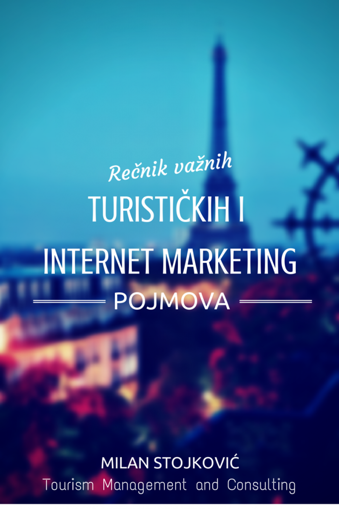 Rečnik važnih pojmova u turizmu i internet marketingu