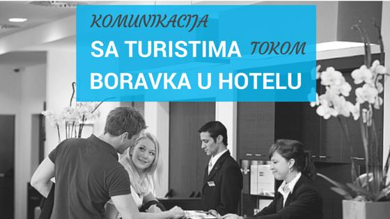 komunikacija sa turistima tokom boravka u hotelu