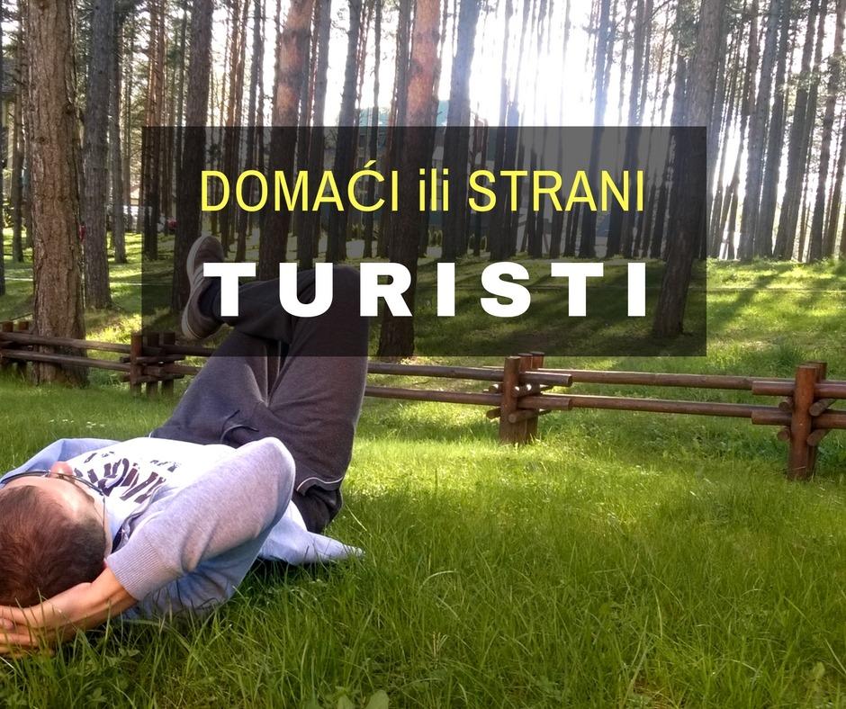 Domaći ili Strani turisti